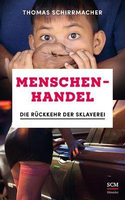 Menschenhandel von Schirrmacher,  Thomas