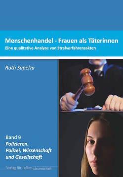 Menschenhandel – Frauen als Täterinnen von Sapelza,  Ruth
