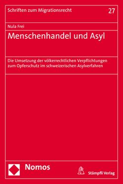 Menschenhandel und Asyl von Frei,  Nula