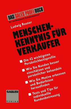 Menschenkenntnis für Verkäufer von Rosner,  Ludwig