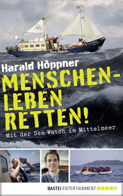 Menschenleben retten! von Frenzel,  Veronica, Höppner,  Harald