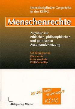 Menschenrechte von Arntz,  Klaus, Hagencord,  Rainer, Koschnik,  Hans, Nacke,  Stefan, Oelmüller,  Willi