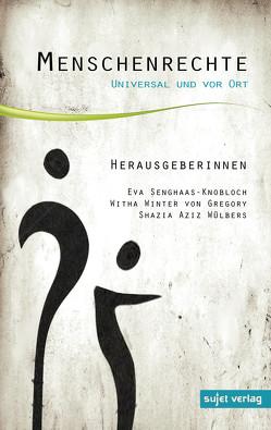Menschenrechte von Senghaas-Knobloch,  Eva, Winter-von Gregory,  Witha, Wülbers,  Shazia Aziz