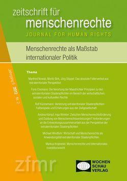 Menschenrechte als Maßstab internationaler Politik von Debus,  Tessa, Kreide,  Regina, Krennerich,  Michael, Malowitz,  Karsten, Pollmann,  Arnd, Zwingel,  Susanne