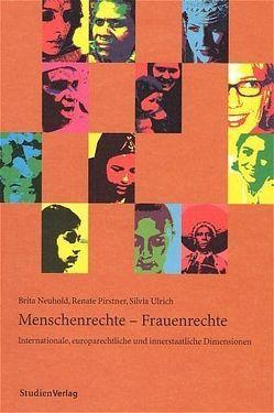 Menschenrechte – Frauenrechte von Neuhold,  Brita, Pirstner-Ebner,  Renate, Ulrich,  Silvia