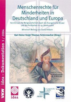 Menschenrechte für Minderheiten in Deutschland und Europa von Schirrmacher,  Thomas, Voigt,  Karl H