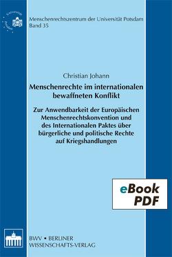 Menschenrechte im internationalen bewaffneten Konflikt von Johann,  Christian