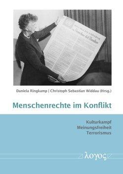 Menschenrechte im Konflikt von Ringkamp,  Daniela, Widdau,  Christoph Sebastian