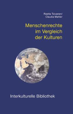Menschenrechte im Vergleich der Kulturen von Mähler,  Claudia, Toivanen,  Reetta