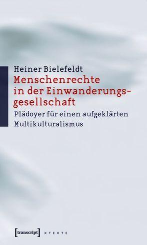 Menschenrechte in der Einwanderungsgesellschaft von Bielefeldt,  Heiner