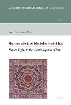 Menschenrechte in der Islamischen Republik Iran von Pistor-Hatam,  Anja