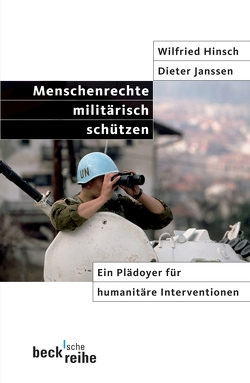 Menschenrechte militärisch schützen von Folscheid,  Lex, Hinsch,  Wilfried, Janssen,  Dieter