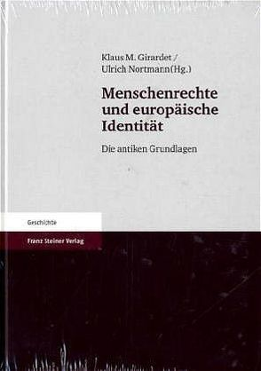 Menschenrechte und europäische Identität von Girardet,  Klaus M., Nortmann,  Ulrich