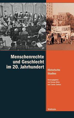 Menschenrechte und Geschlecht im 20. Jahrhundert von Birke,  Roman, Sachse,  Carola