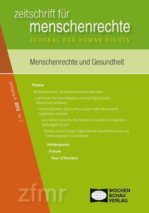 Menschenrechte und Gesundheit von Debus,  Tessa, Kreide,  Regina, Malowitz,  Karsten, Michael,  Krennerich, Pollmann,  Arnd, Zwingel,  Susanne