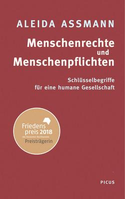 Menschenrechte und Menschenpflichten von Assmann,  Aleida