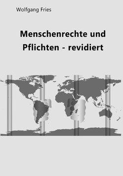 Menschenrechte und Pflichten – revidiert von Fries,  Wolfgang