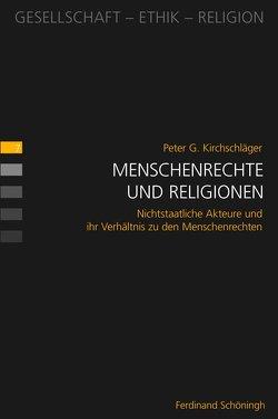 Menschenrechte und Religionen von Kirchschläger,  Peter G.