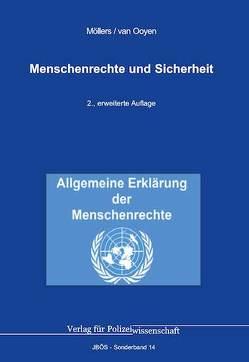 Menschenrechte und Sicherheit von Möllers,  Martin H.W., van Ooyen,  Robert Chr.
