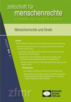 Menschenrechte und Strafe von Debus,  Tessa, Kreide,  Regina, Krennerich,  Michael, Malowitz,  Karsten, Pollmann,  Arnd, Zwingel,  Susanne