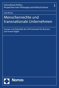 Menschenrechte und transnationale Unternehmen von Brune,  Julia