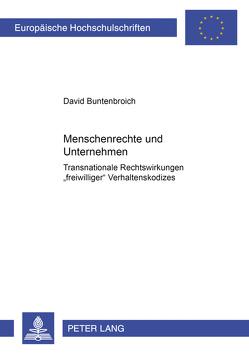 Menschenrechte und Unternehmen von Buntenbroich,  David