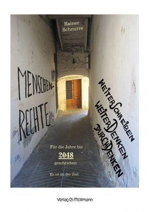 Menschenrechte weiterschreiben, weiterdenken, durchdenken von Schnurre,  Rainer