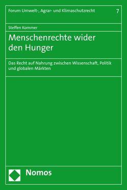 Menschenrechte wider den Hunger von Kommer,  Steffen