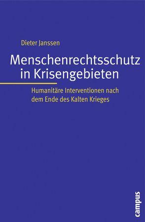 Menschenrechtsschutz in Krisengebieten von Janssen,  Dieter