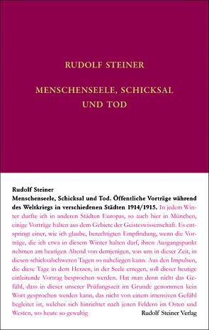 Menschenseele, Schicksal und Tod von Steiner,  Rudolf, Weise,  Anne-Kathrin