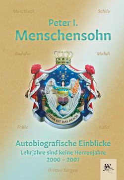 Menschensohn – Autobiografische Einblicke von König von Deutschland,  Peter I