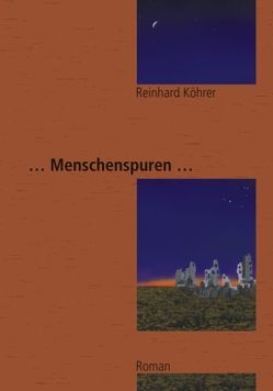Menschenspuren von Köhrer,  Reinhard