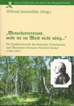 """""""Menschenverstand, mehr ist im Wald nicht nötig…"""" von Steinmüller,  Wilfried"""