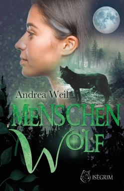 Menschenwolf von Raven,  Ria, Weil,  Andrea