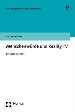 Menschenwürde und Reality TV von Krämer,  Carmen