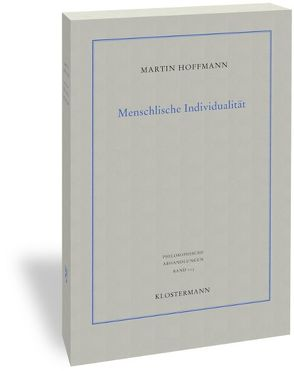 Menschliche Individualität von Hoffmann,  Martin