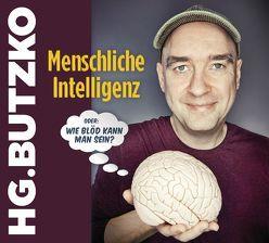 """Menschliche Intelligenz oder """"Wie blöd kann man sein"""" von Butzko,  HG."""