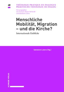 Menschliche Mobilität, Migration – und die Kirche? von Loiero,  Salvatore