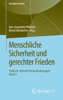 Menschliche Sicherheit und gerechter Frieden von Oberdorfer,  Bernd, Werkner,  Ines-Jacqueline