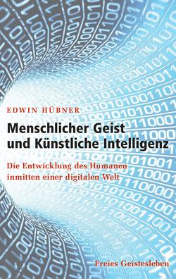 Menschlicher Geist und Künstliche Intelligenz von Hübner,  Edwin