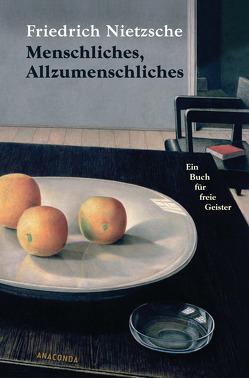 Menschliches, Allzumenschliches von Nietzsche,  Friedrich