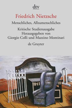 Menschliches, Allzumenschliches I und II von Colli,  Giorgio, Gschwend,  Ragni Maria, Nietzsche,  Friedrich