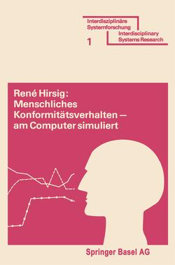 Menschliches Konformitätsverhalten — am Computer simuliert von HIRZIG