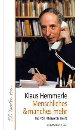 Menschliches & manches mehr von Heinz,  Hanspeter, Hemmerle,  Klaus