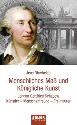 Menschliches Maß und Königliche Kunst von Oberheide,  Jens
