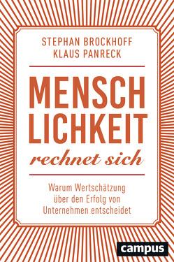 Menschlichkeit rechnet sich von Brockhoff,  Stephan, Panreck,  Klaus