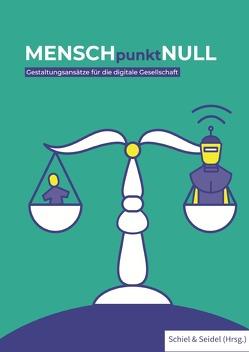 MENSCHpunktNULL von Schiel,  Andreas, Seidel,  Andreas
