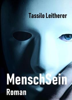 MenschSein von Leitherer,  Tassilo