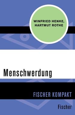 Menschwerdung von Henke,  Winfried, Rothe,  Hartmut
