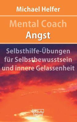 Mental Coach Angst von Helfer,  Michael